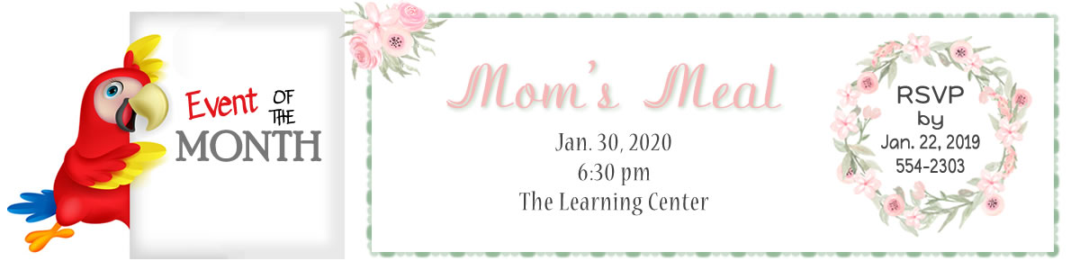 Monthly Event - Mom's Meal